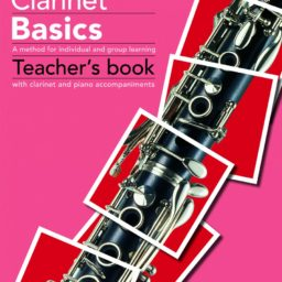 Paul Harris: Clarinet Basics (Teachers Book) available at Pencerdd Music Store Penarth