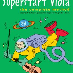 Mary Cohen: Superstart Viola - Complete Method (Book/CD)available at Pencerdd Music Store Penarth