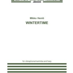 Mikko Heinio: Wintertime For Chamber Ensemble available from Pencerdd Music Shop, Penarth