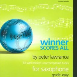 Winner Scores All for Saxophone available at Penarth Music Centre