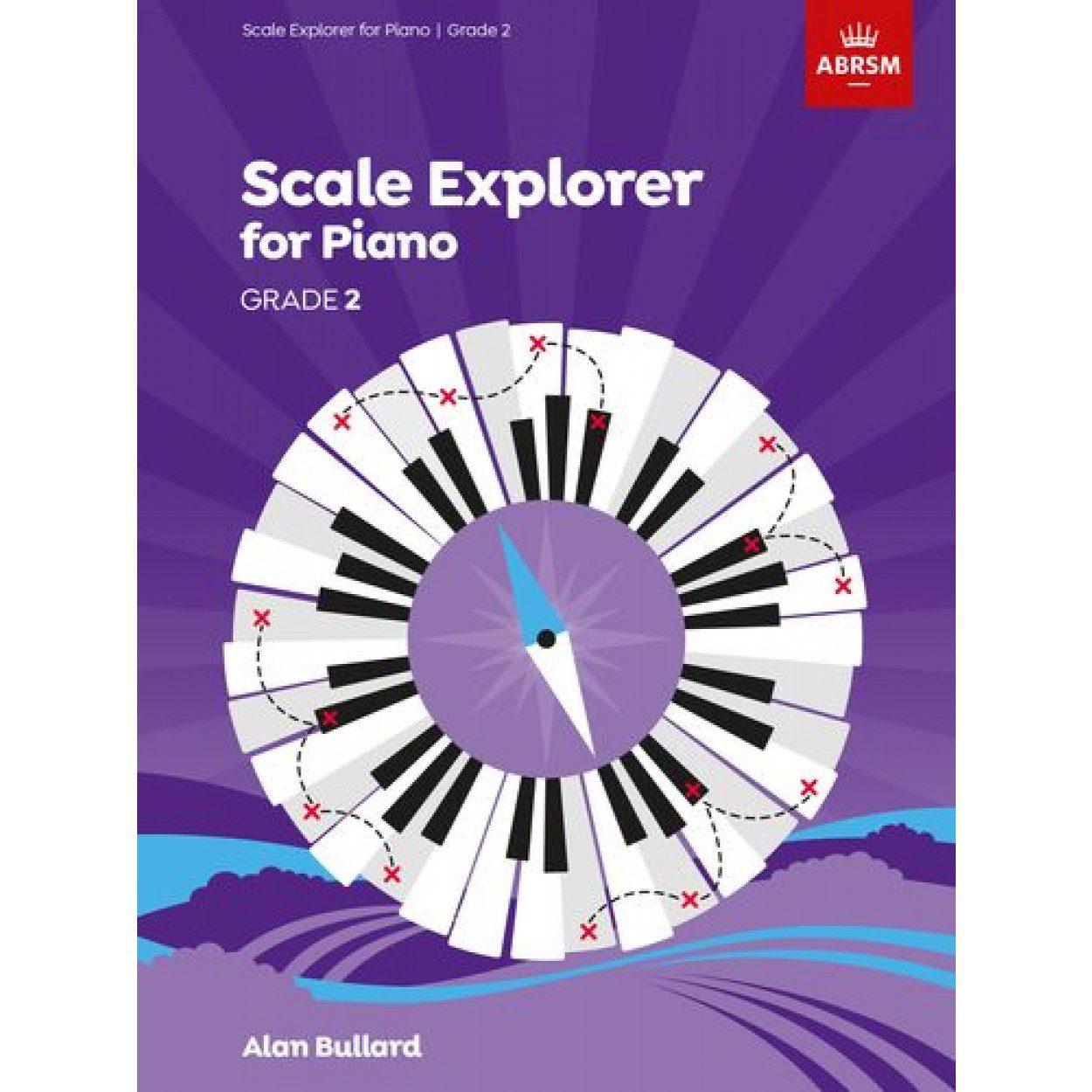 Scale Explorer for Piano Grade 2 available at Penarth Music Centre