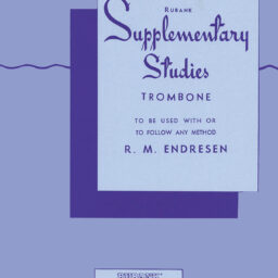Supplementary Studies For Trombone By R.M. Endresen - Rubank. available at Penarth Music Centre